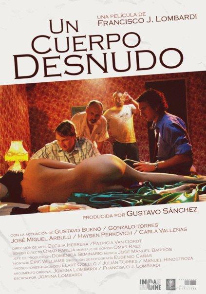 Cine - Un Cuerpo Desnudo - José Miguel Arbulú - JoseMiguelArbulu.com